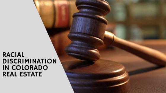 Racial Discrimination in Colorado Real Estate