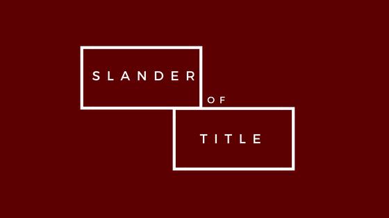 Slander of Title